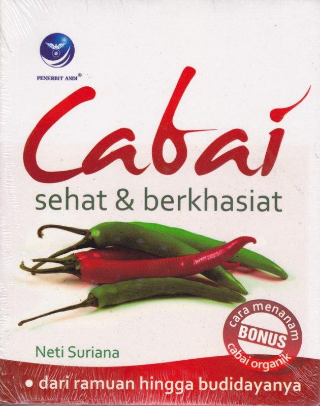 Cover Belakang Buku Cabai Sehat Dan Berkhasiat : Dari Ramuan Hingga Budidayanya (Disc 50%)