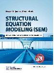 Structural Equation Modeling : Sebuah Pengantar, Aplikasi untuk Penelitian Bisnis