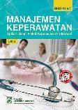 Manajemen Keperawatan: Aplikasi dalam Praktik Keperawatan Profesional, E5 (HVS)