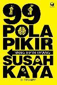 99 Pola Pikir yang Bikin Orang Jadi Susah Kaya
