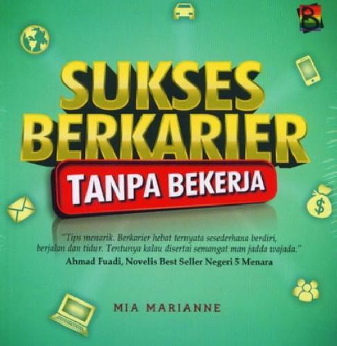 Cover Buku Sukses Berkarier Tanpa Bekerja