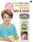100 Menu untuk Optimalkan Pertumbuhan dan Kecerdasan Bayi ala Rita Ramayulis