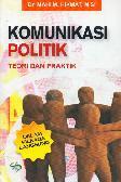 Komunikasi Politik Teori dan Praktik