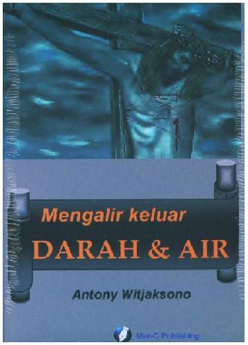 Cover Buku Mengalir Keluar Darah dan Air