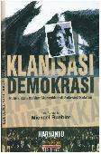 Klanisasi Demokrasi Politik Klan Qahhar Mudzakkar di Sulawesi Selatan