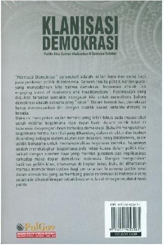 Cover Belakang Buku Klanisasi Demokrasi Politik Klan Qahhar Mudzakkar di Sulawesi Selatan