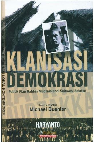 Cover Buku Klanisasi Demokrasi Politik Klan Qahhar Mudzakkar di Sulawesi Selatan