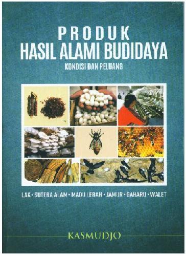 Cover Buku Produk Hasil Alami Budidaya (Kondisi dan Peluang)