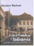 Evolusi Pendidikan di Indonesia (Dari Kweekschool Sampai ke IKIP:1852-1998)