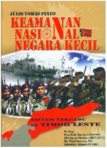 Cover Buku Keamanan Nasional Negara Kecil - Sistem Terjadi Di Timor Leste