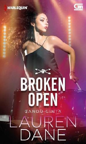 Cover Buku Harlequin: Candu Cinta - Broken Open (Buku Murah)