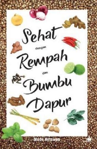 Cover Buku Sehat dengan Rempah dan Bumbu Dapur