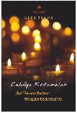 Cahaya Kedamaian - dari Kesembuhan hingga Kedamaian (Edisi Revisi)