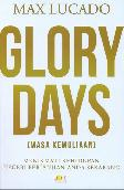 Glory Days (Masa Kemuliaan)