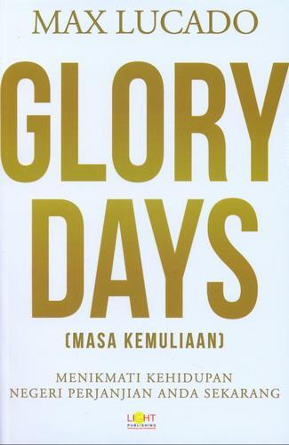 Cover Buku Glory Days (Masa Kemuliaan)