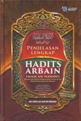 Penjelasan Lengkap Hadits Arbain Imam An-Nawawi (Hard Cover)