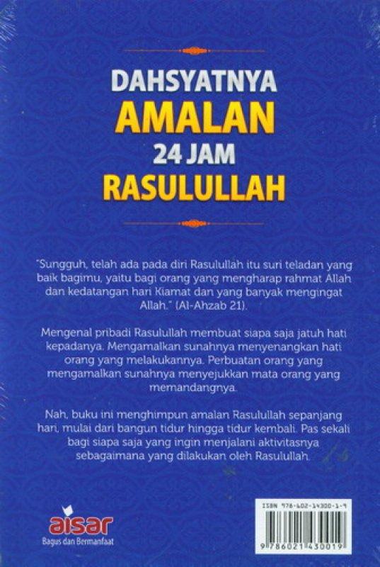 Cover Belakang Buku Dahsyatnya Amalan 24 Jam Rasulullah