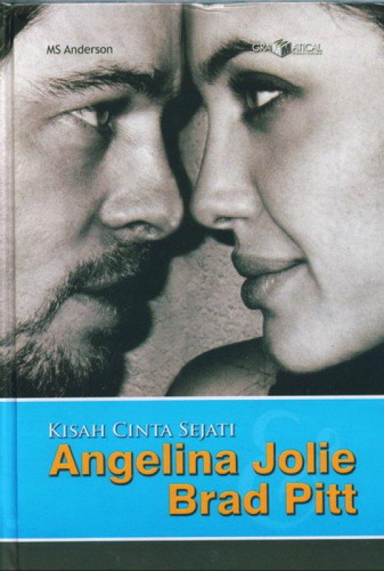 Cover Buku Kisah Cinta Sejati Angelina Jolie Brad Pitt