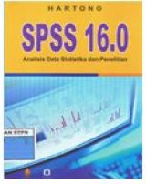 SPSS 16,0 : Analisis Data Statistika dan Penelitian