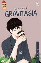 Mr A vs Miss A : Gravitasia