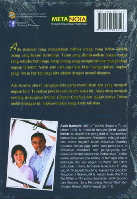 Cover Belakang Buku Dream Catcher : 10 Kekuatan Impian yang Dituliskan
