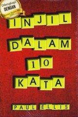 Injil dalam 10 kata - Dilengkapi dengan Indonesia Modern Bible (IMB)