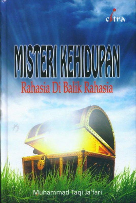 Cover Buku Misteri Kehidupan: Rahasia Di Balik Rahasia