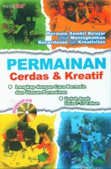 Permainan Cerdas dan Kreatif (Dilengkapi VCD)