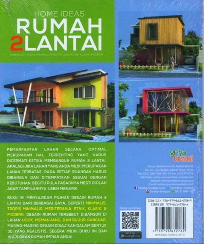 Cover Belakang Buku Home Ideas: Rumah 2 Lantai (83 Desain Rumah Di Lahan)