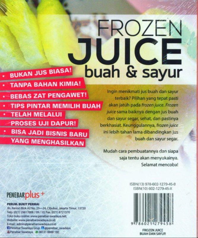 Cover Belakang Buku Frozen Juice Buah dan Sayur (cara baru menikmati jus)