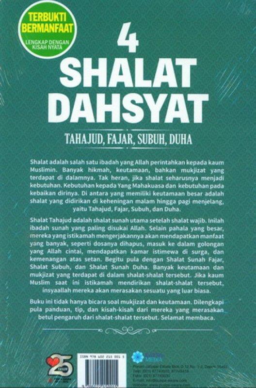 Cover Belakang Buku 4 Shalat Dahsyat Tahajud. Fajar. Subuh. Duha