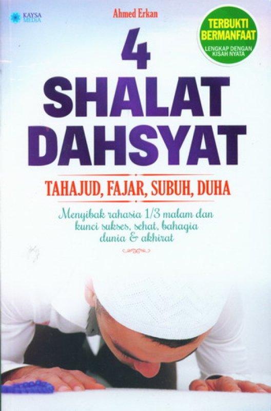Cover Buku 4 Shalat Dahsyat Tahajud. Fajar. Subuh. Duha