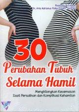 30 Perubahan Tubuh Selama Hamil