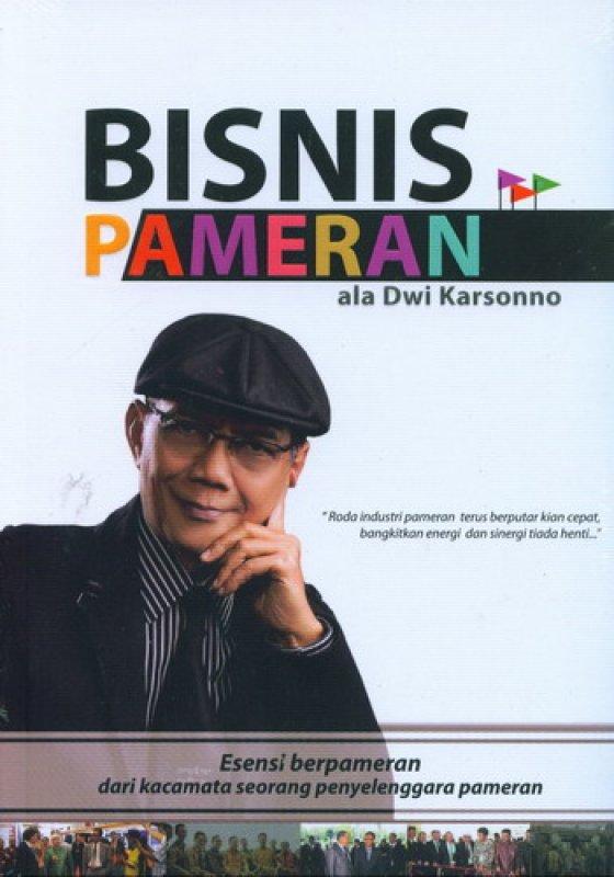 Cover Buku Bisnis Pameran ala Dwi Karsonno