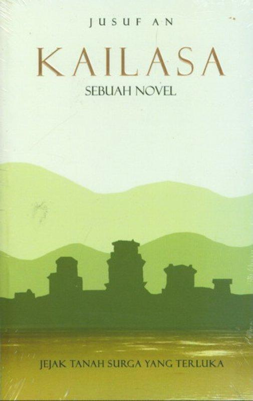 Cover Buku Kailasa: Jejak Tanah Surga Yang Terluka