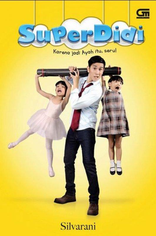 Cover Buku Super Didi - Karena Jadi Ayah Itu Seru! (Disc 50%)