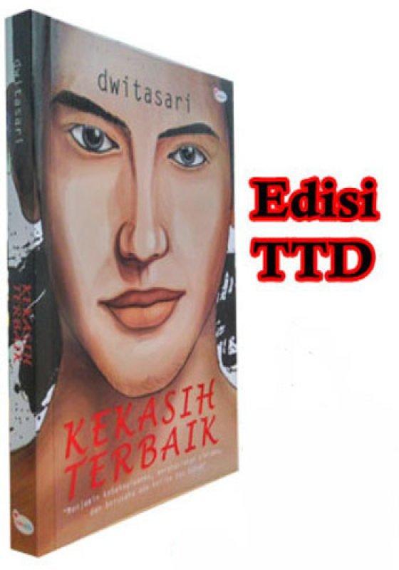 Cover Belakang Buku Kekasih Terbaik (Edisi TTD) (Disc 50%)
