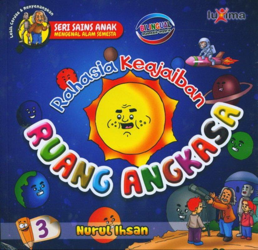 Cover Buku Rahasia Keajaiban #3: Ruang Angkasa (Bilingual)