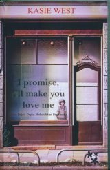 I promise, I ll make you love me