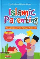 Islamic Parenting: Pendidikan Anak Metode Nabi (Cover Baru)