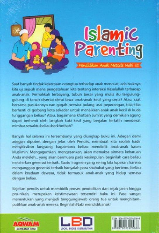 Cover Belakang Buku Islamic Parenting: Pendidikan Anak Metode Nabi (Cover Baru)