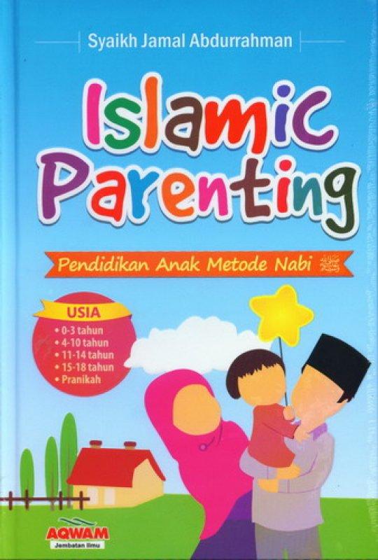 Cover Buku Islamic Parenting: Pendidikan Anak Metode Nabi (Cover Baru)