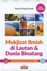 Mukjizat Ilmiah di Lautan dan Dunia Binatang Full Color (Hard cover)