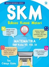 SKM (Sukses Kuasai Materi) Matematika SMP Kelas VII, VIII, IX