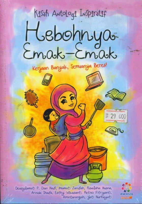 Cover Buku Hebohnya Emak-Emak (Kisah Antologi Inspiratif)