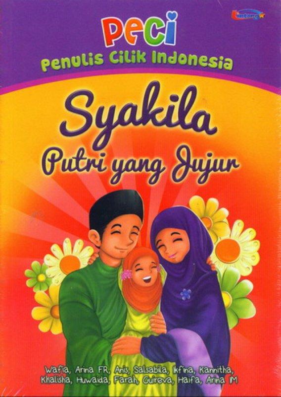 Cover Buku PECI: Syakila Putri yang Jujur
