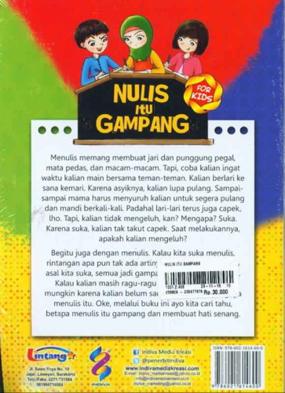Cover Belakang Buku Nulis Itu Gampang (Panduan Untuk Penulis Cilik Indonesia)
