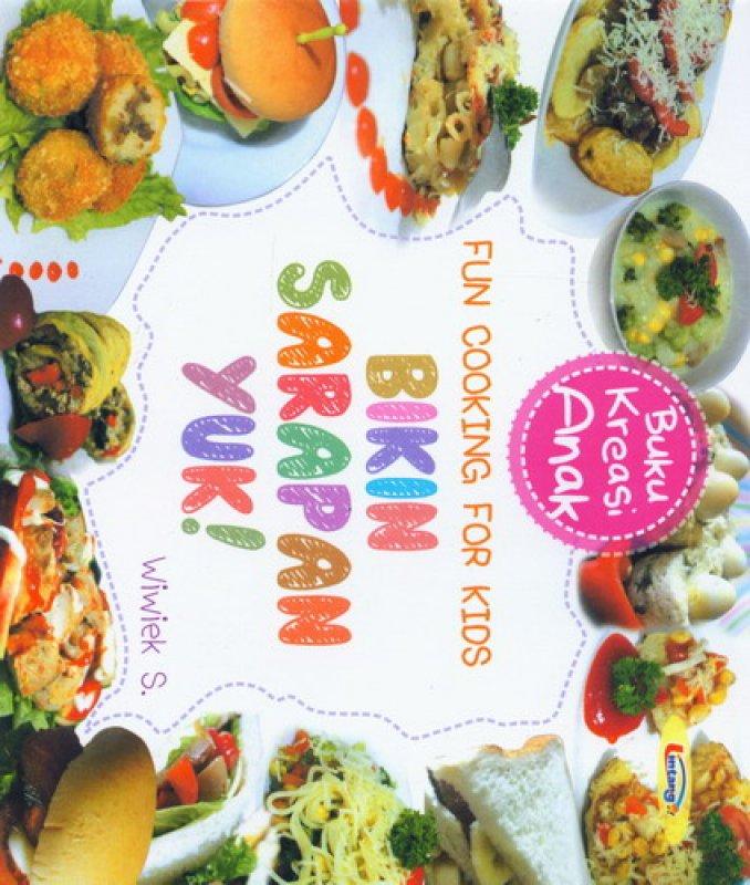 Cover Buku Fun Cooking For Kids: Bikin Sarapan Yuk (Buku Kreasi Anak)