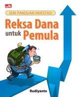 Seri Panduan Investasi: Reksa Dana Untuk Pemula