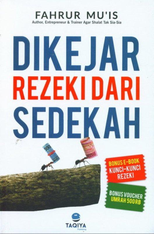 Cover Buku Dikejar Rezeki Dari Sedekah